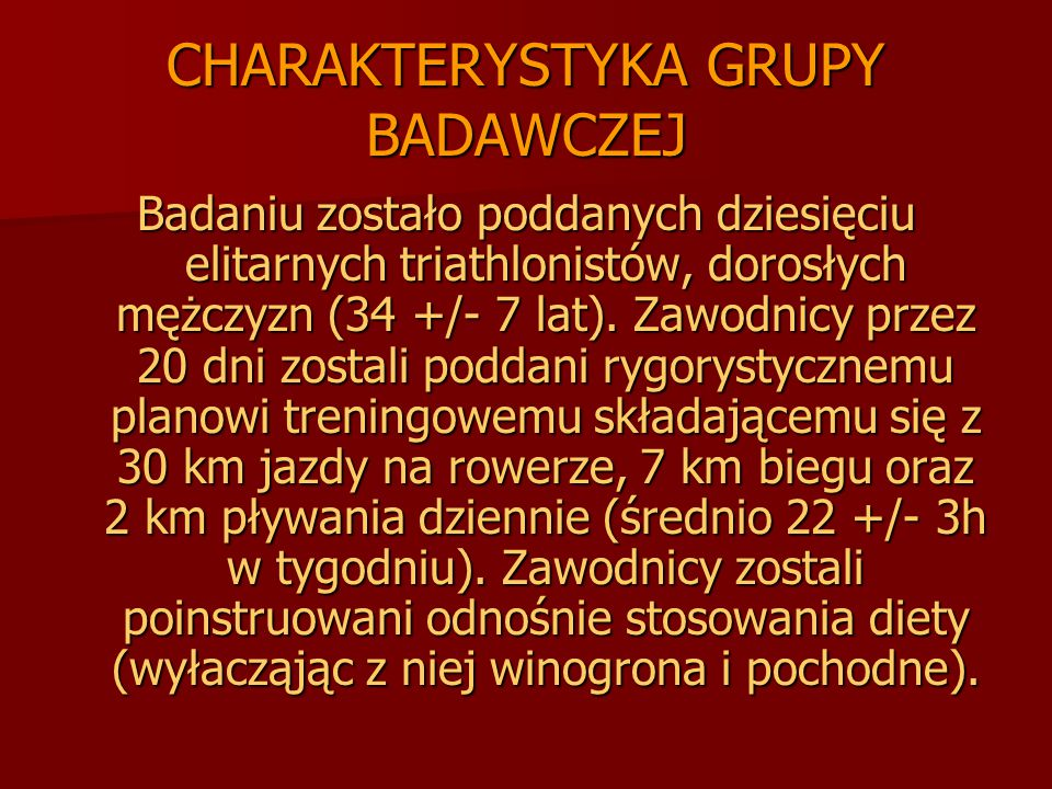 CHARAKTERYSTYKA GRUPY BADAWCZEJ