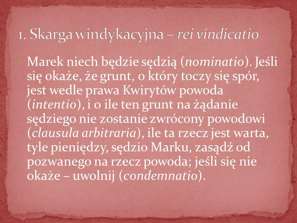 1. Skarga windykacyjna – rei vindicatio