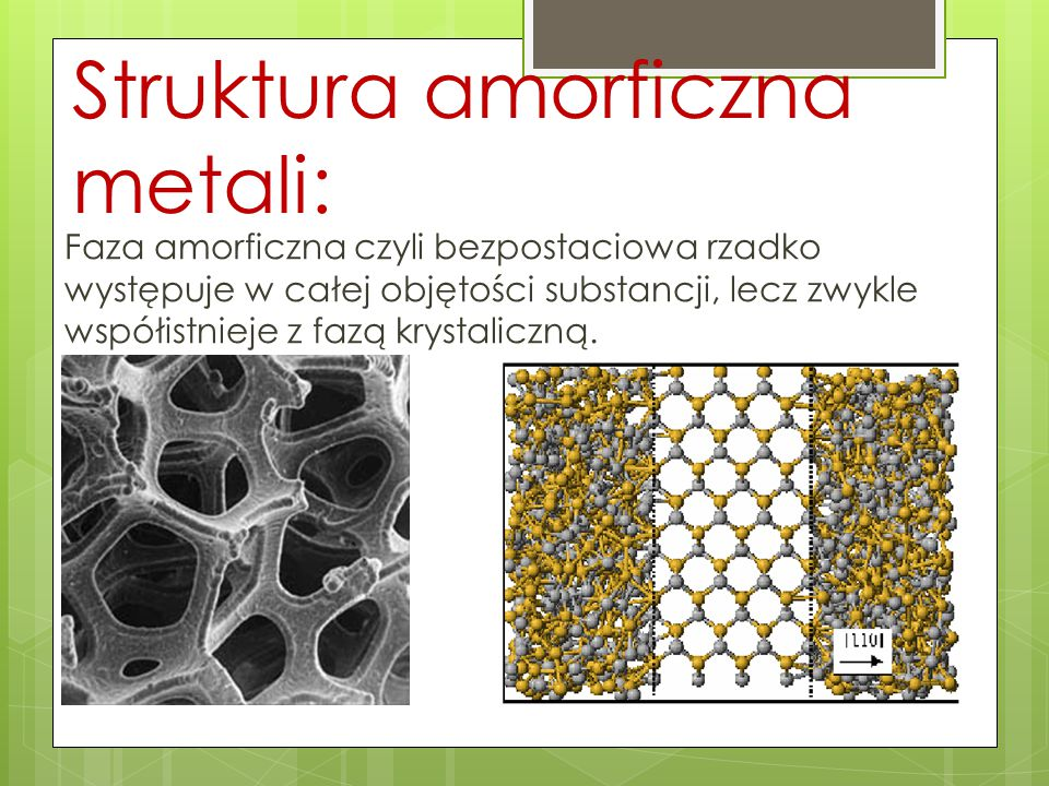 Struktura amorficzna metali: