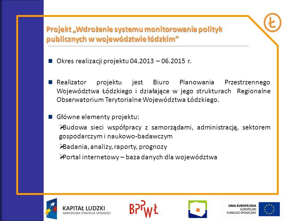 """Projekt """"Wdrożenie systemu monitorowania polityk publicznych w województwie łódzkim"""