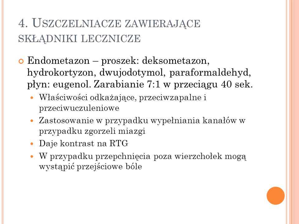 4. Uszczelniacze zawierające skłądniki lecznicze