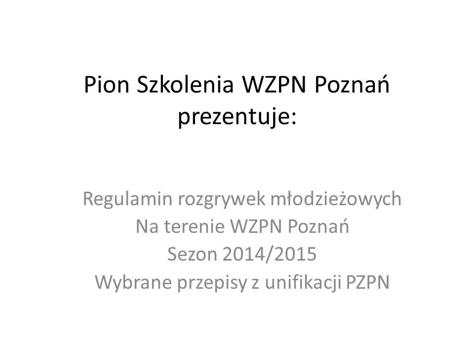 Pion Szkolenia WZPN Poznań prezentuje: