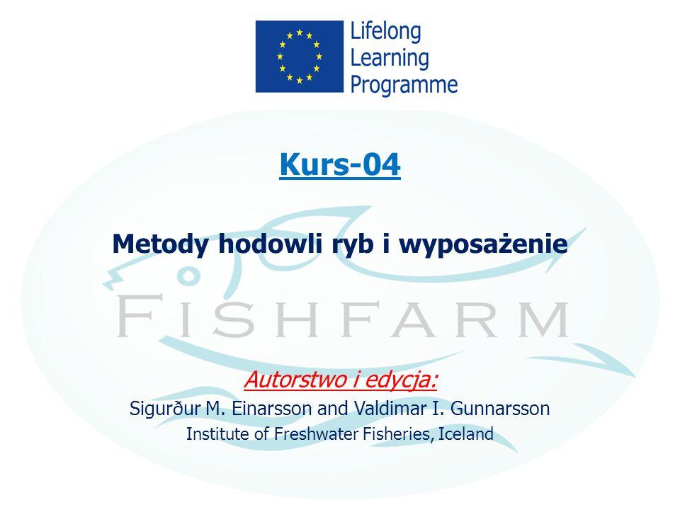 Kurs-04 Metody hodowli ryb i wyposażenie