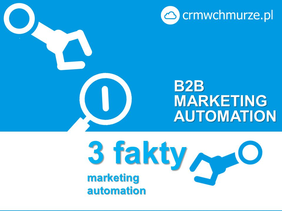 3 fakty marketing automation