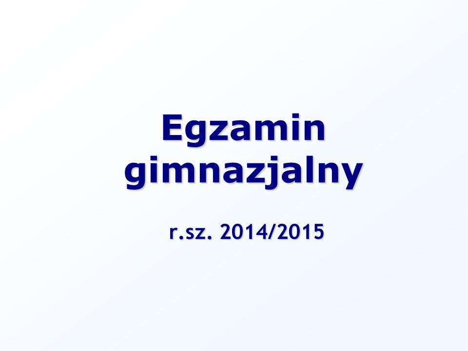 Egzamin gimnazjalny r.sz. 2014/2015