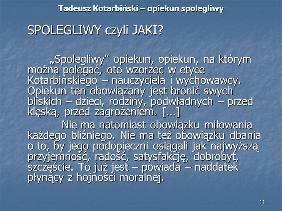 Tadeusz Kotarbiński – opiekun spolegliwy