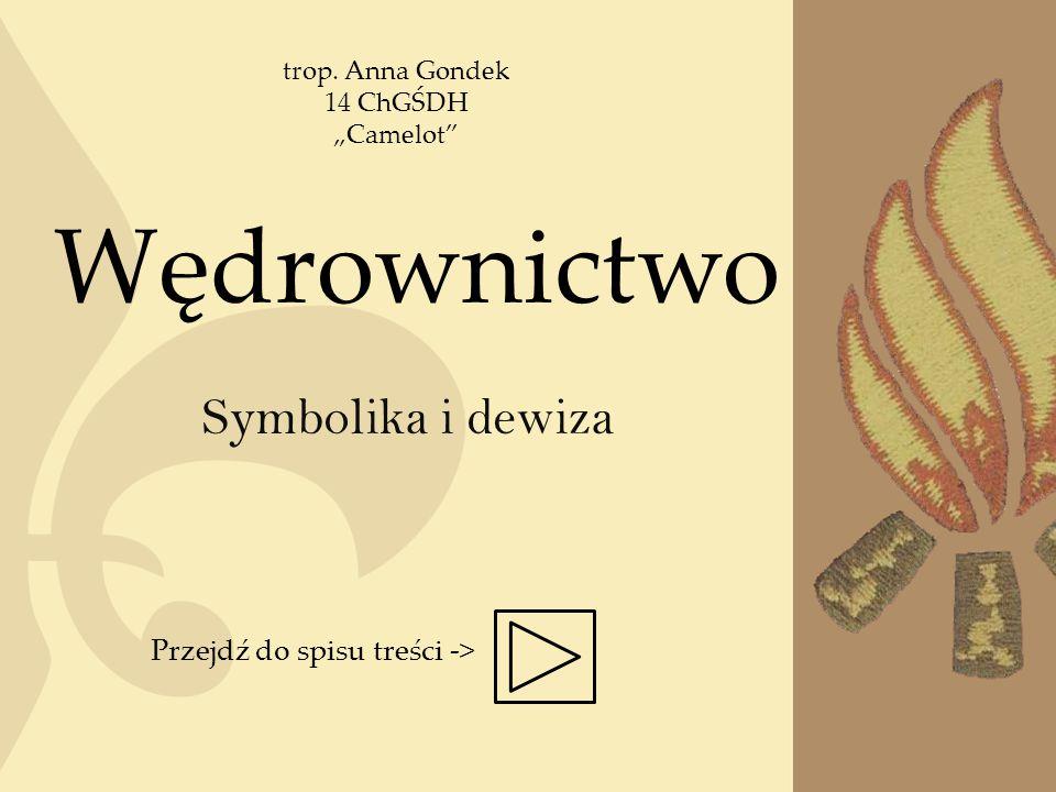 Wędrownictwo Symbolika i dewiza Przejdź do spisu treści ->
