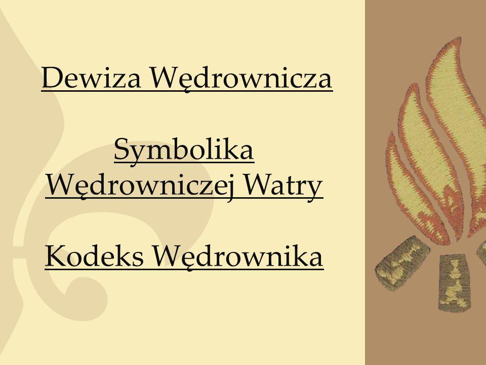 Symbolika Wędrowniczej Watry