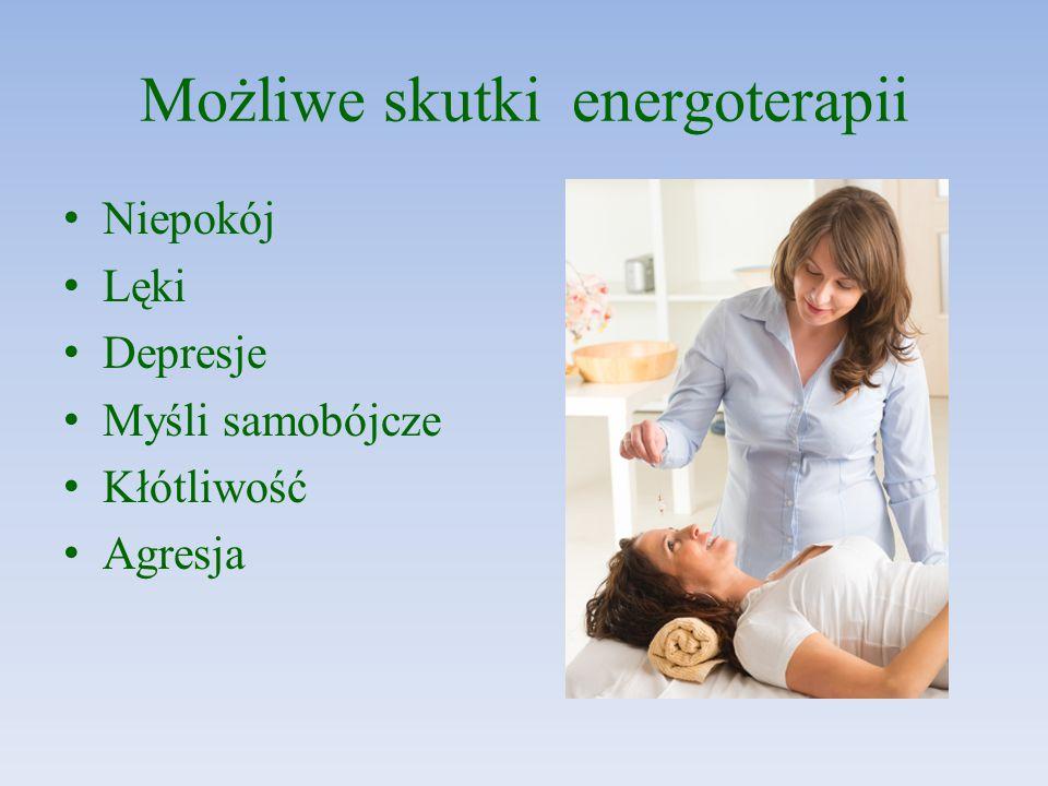 Możliwe skutki energoterapii