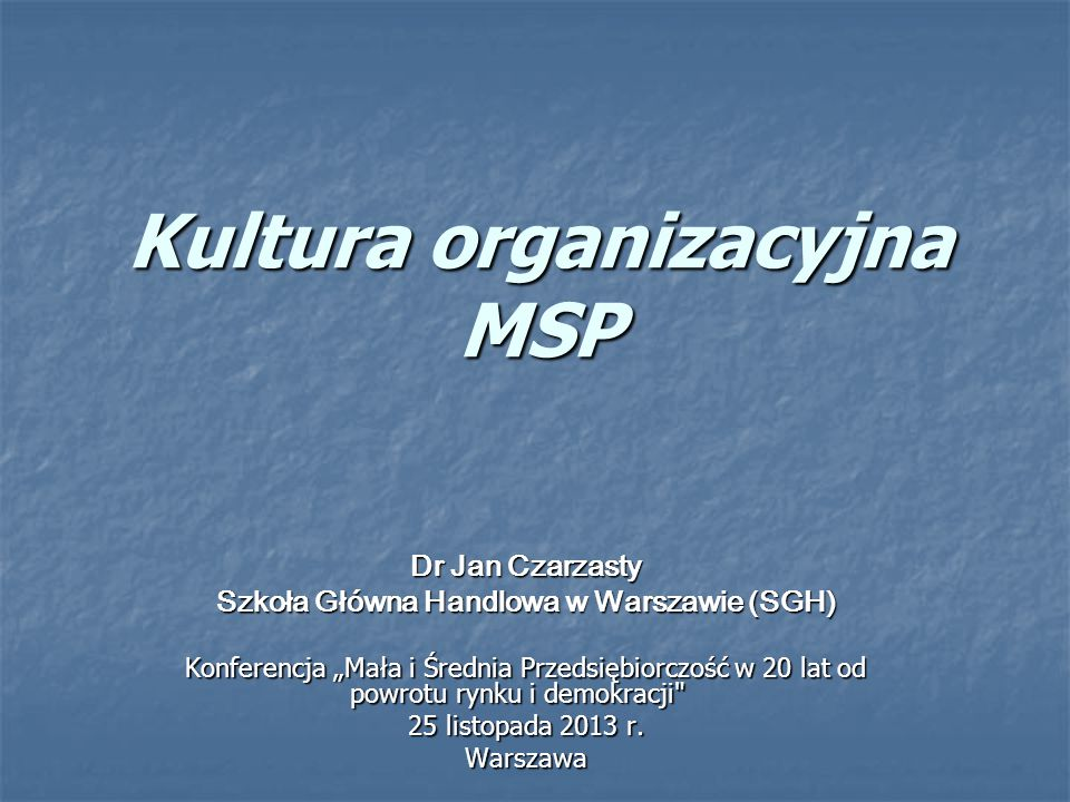 Kultura organizacyjna MSP