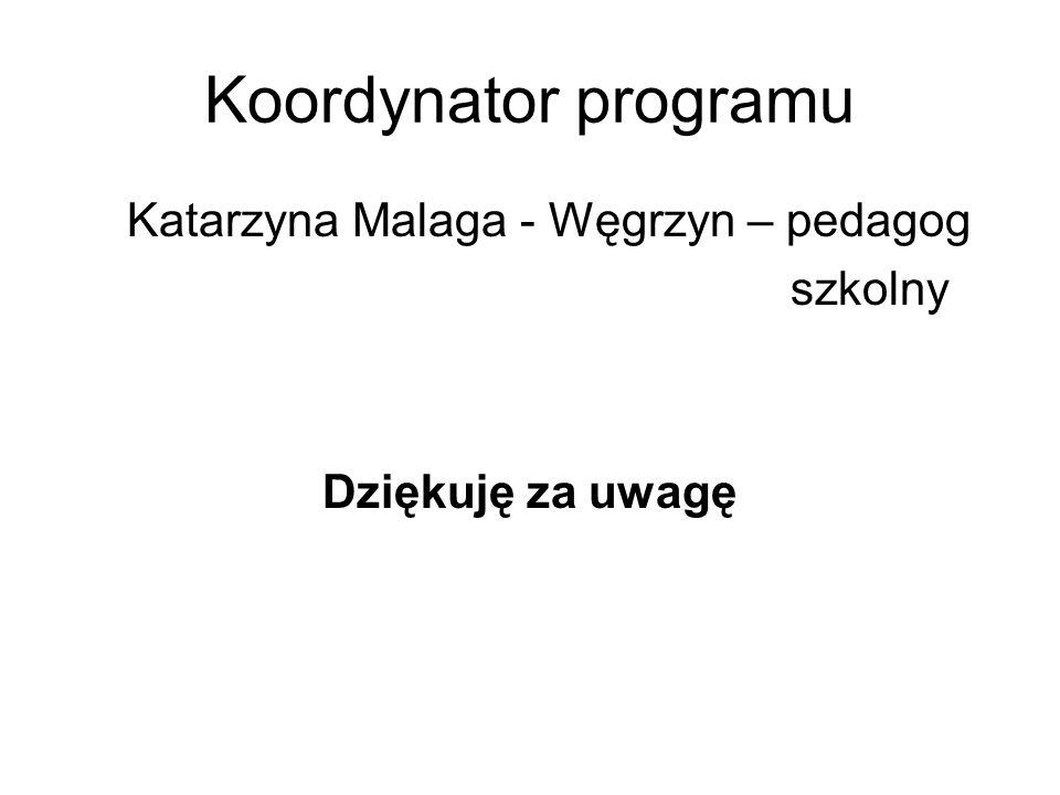 Katarzyna Malaga - Węgrzyn – pedagog