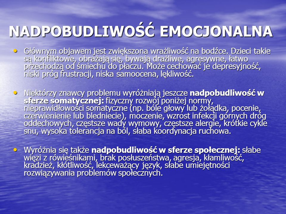 NADPOBUDLIWOŚĆ EMOCJONALNA