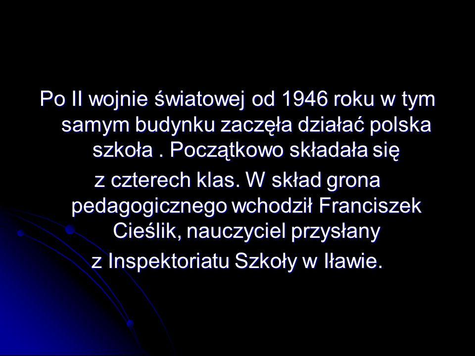 z Inspektoriatu Szkoły w Iławie.