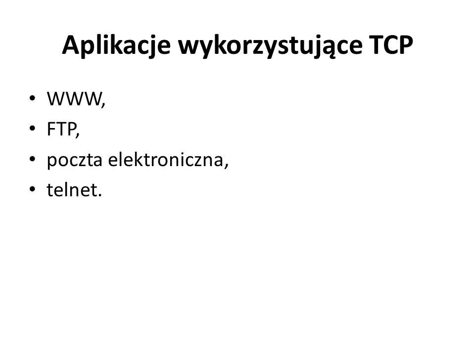 Aplikacje wykorzystujące TCP