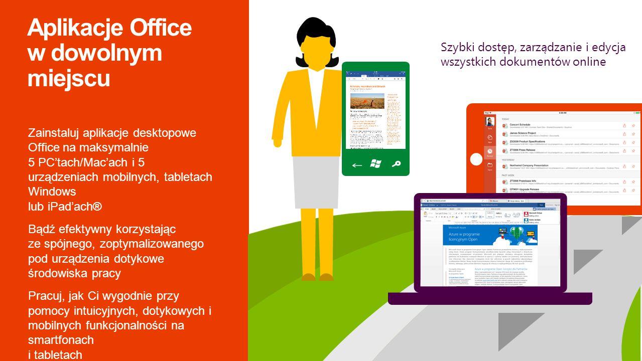 Aplikacje Office w dowolnym miejscu