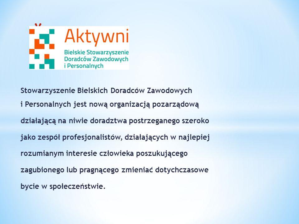 Stowarzyszenie Bielskich Doradców Zawodowych i Personalnych jest nową organizacją pozarządową