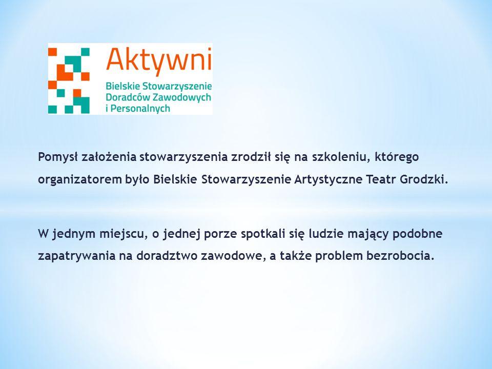 Pomysł założenia stowarzyszenia zrodził się na szkoleniu, którego organizatorem było Bielskie Stowarzyszenie Artystyczne Teatr Grodzki.