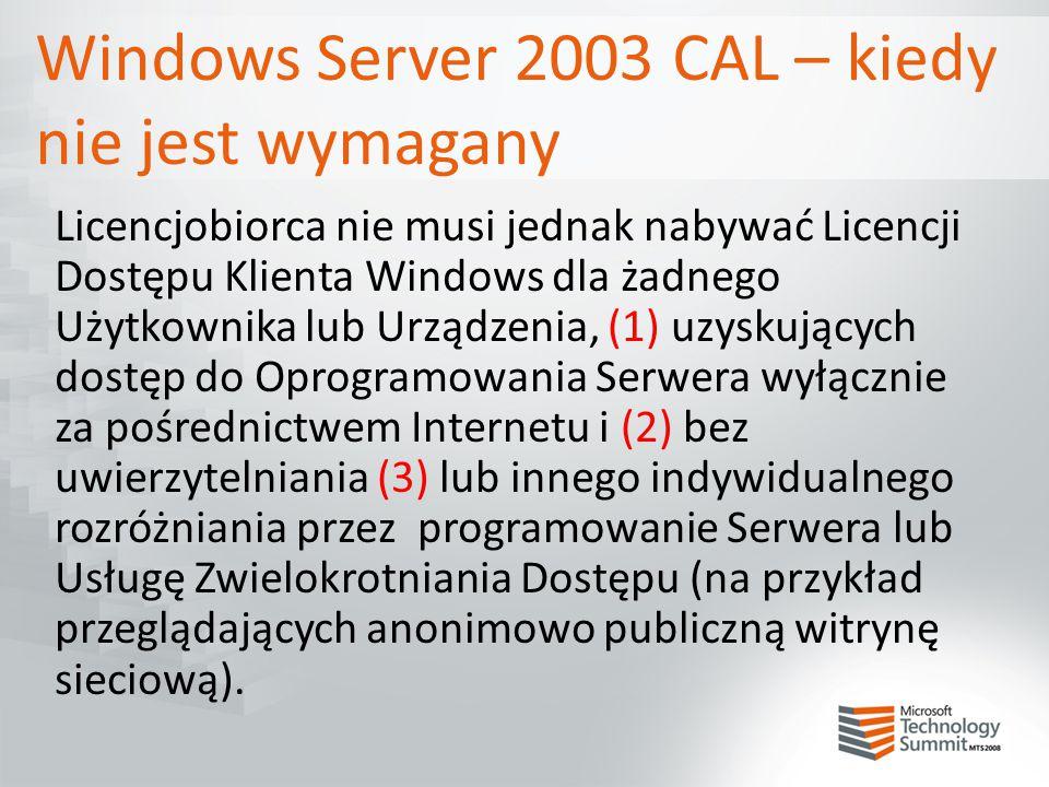 Windows Server 2003 CAL – kiedy nie jest wymagany