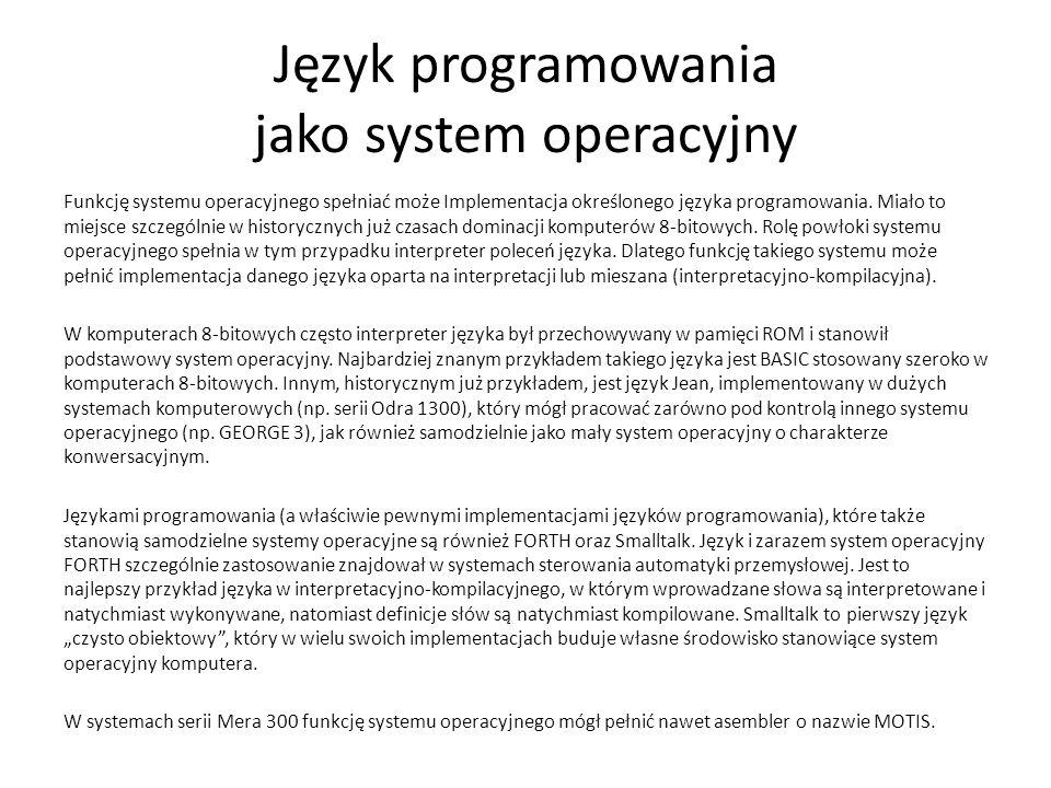 Język programowania jako system operacyjny