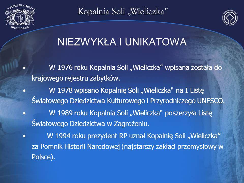 """NIEZWYKŁA I UNIKATOWA W 1976 roku Kopalnia Soli """"Wieliczka wpisana została do krajowego rejestru zabytków."""