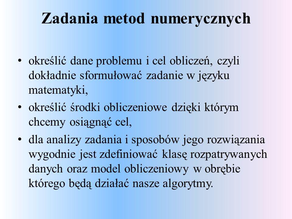 Zadania metod numerycznych