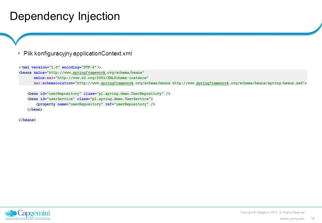 Dependency Injection Plik konfiguracyjny applicationContext.xml