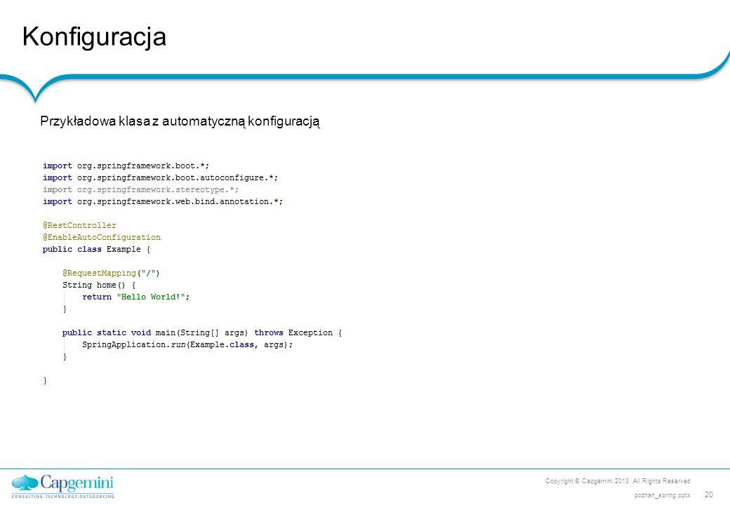 Konfiguracja Przykładowa klasa z automatyczną konfiguracją