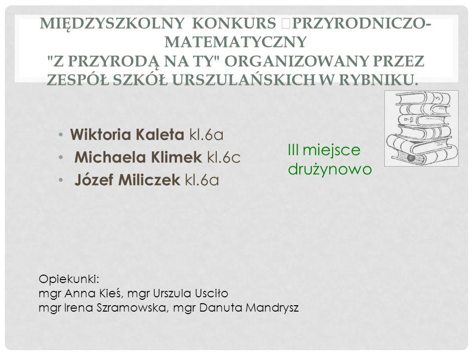 Międzyszkolny Konkurs Przyrodniczo-Matematyczny Z przyrodą na ty organizowany przez Zespół Szkół Urszulańskich w Rybniku.
