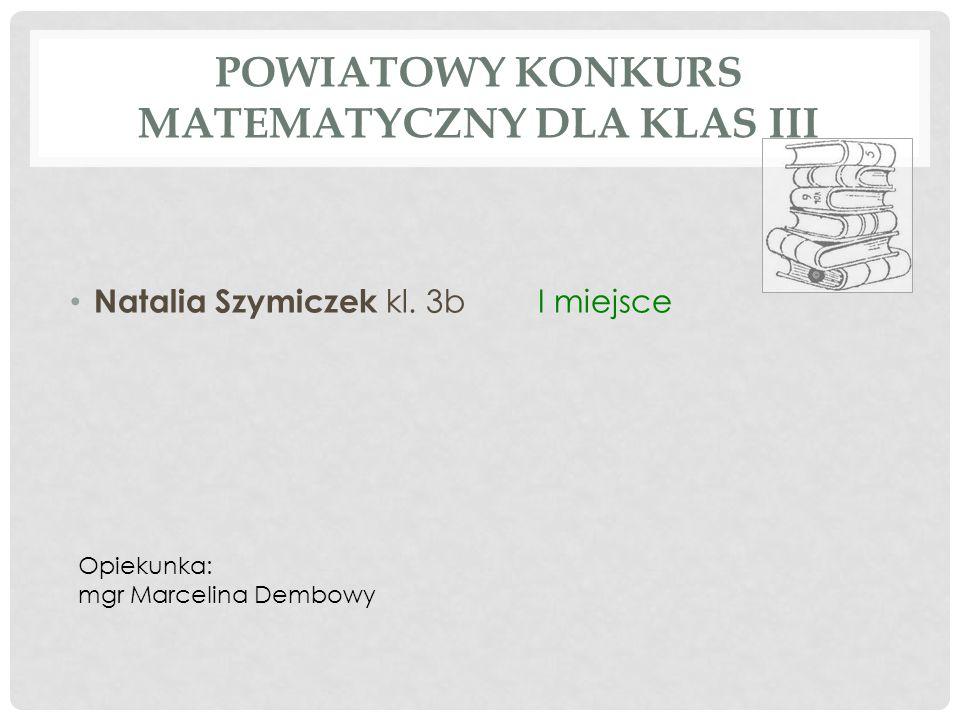 Powiatowy Konkurs Matematyczny dla klas III