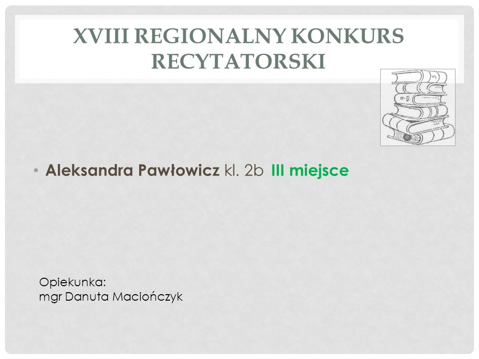 XVIII Regionalny konkurs recytatorski
