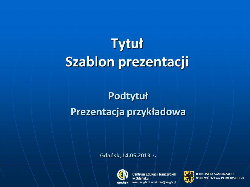 Tytuł Szablon prezentacji