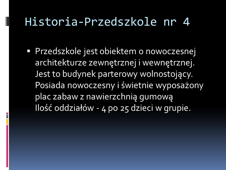 Historia-Przedszkole nr 4
