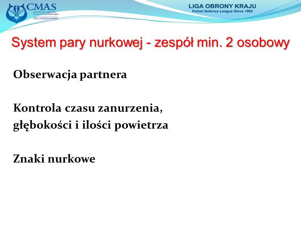 System pary nurkowej - zespół min. 2 osobowy
