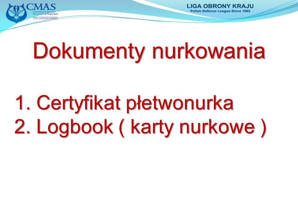 Dokumenty nurkowania 1. Certyfikat płetwonurka