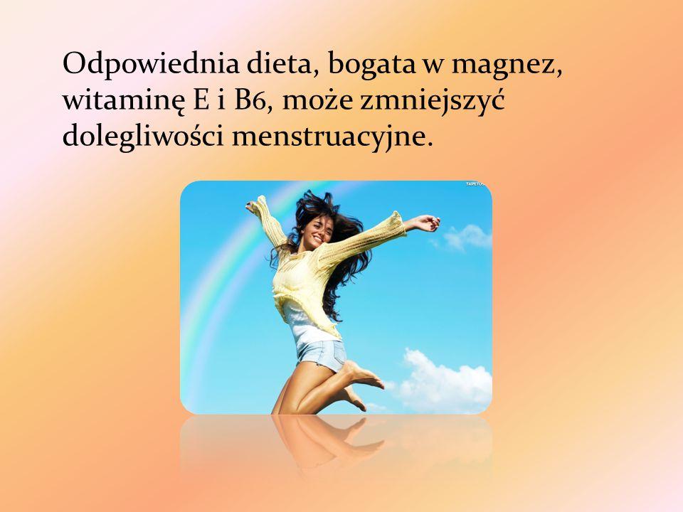Odpowiednia dieta, bogata w magnez, witaminę E i B6, może zmniejszyć dolegliwości menstruacyjne.