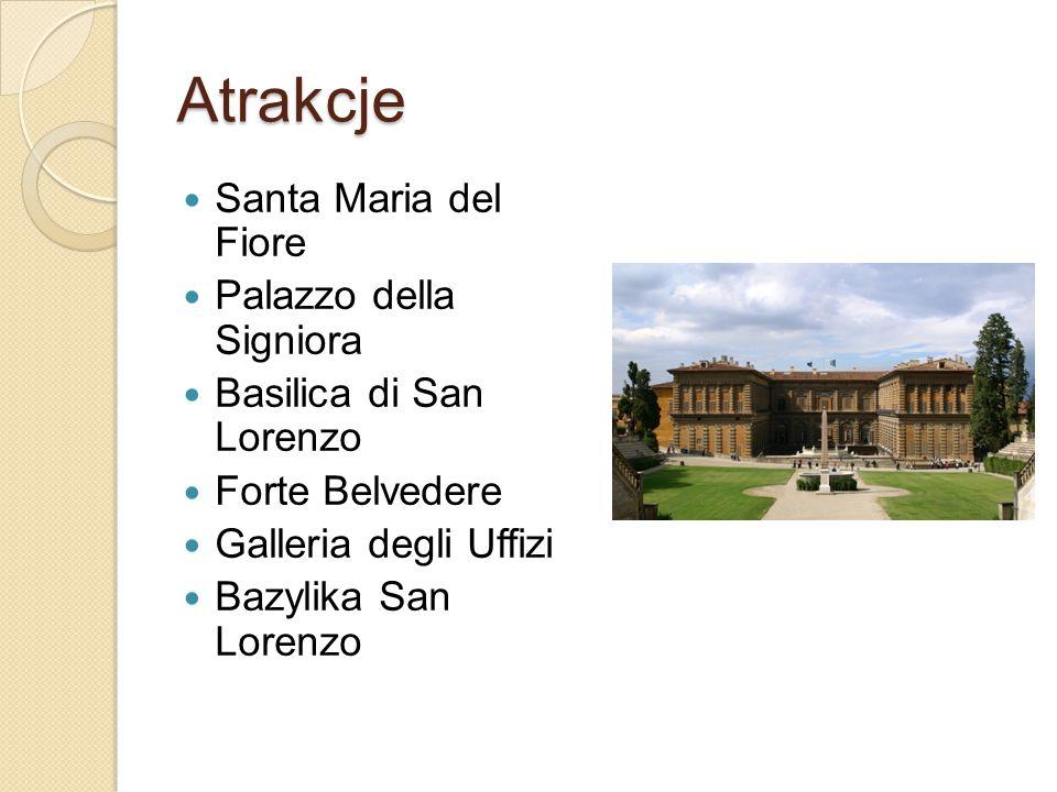 Atrakcje Santa Maria del Fiore Palazzo della Signiora