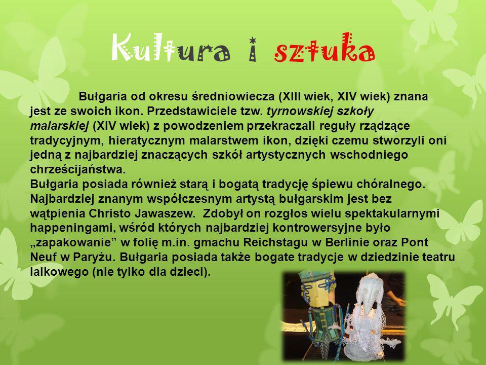 Kultura i sztuka Bułgaria od okresu średniowiecza (XIII wiek, XIV wiek) znana.