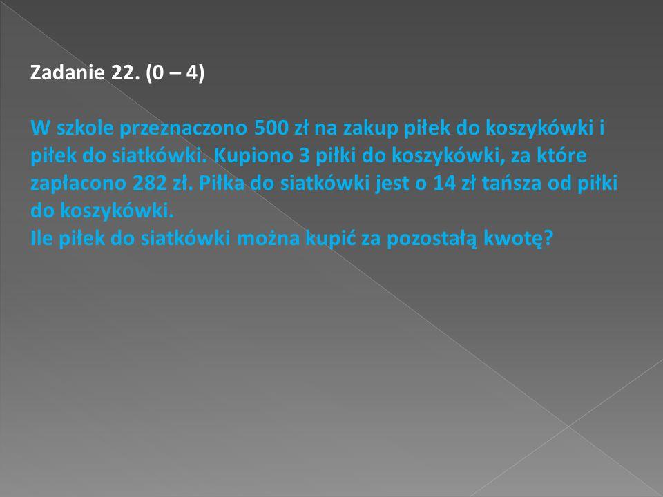 Zadanie 22. (0 – 4)