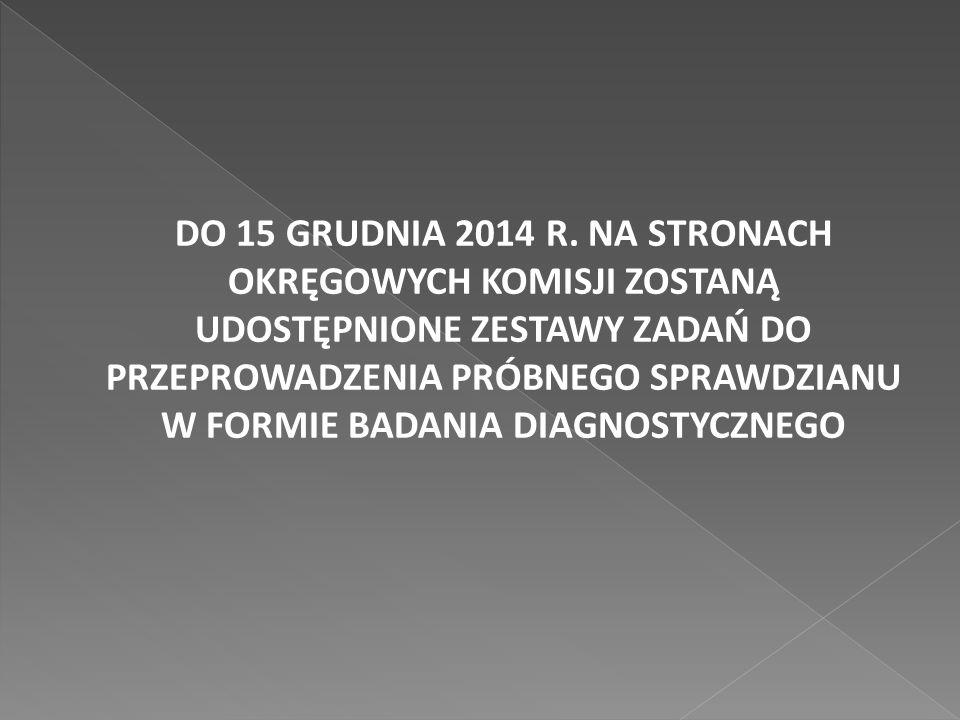 DO 15 GRUDNIA 2014 R.