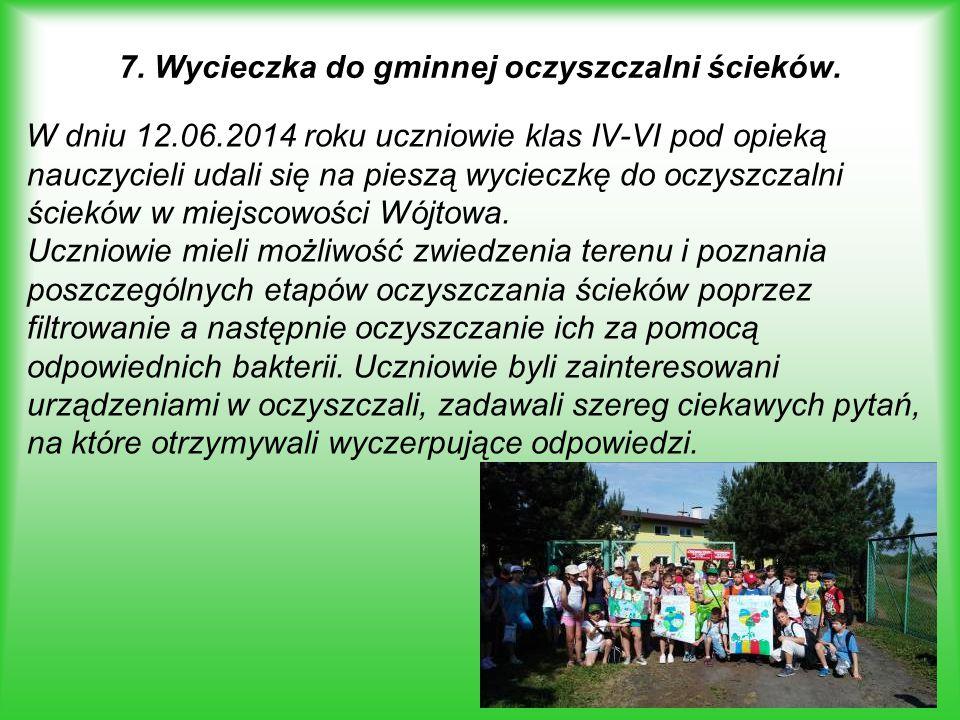 7. Wycieczka do gminnej oczyszczalni ścieków.