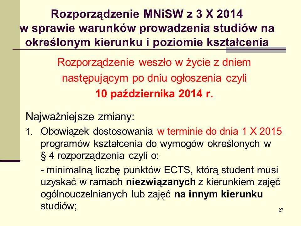 Rozporządzenie MNiSW z 3 X 2014 w sprawie warunków prowadzenia studiów na określonym kierunku i poziomie kształcenia