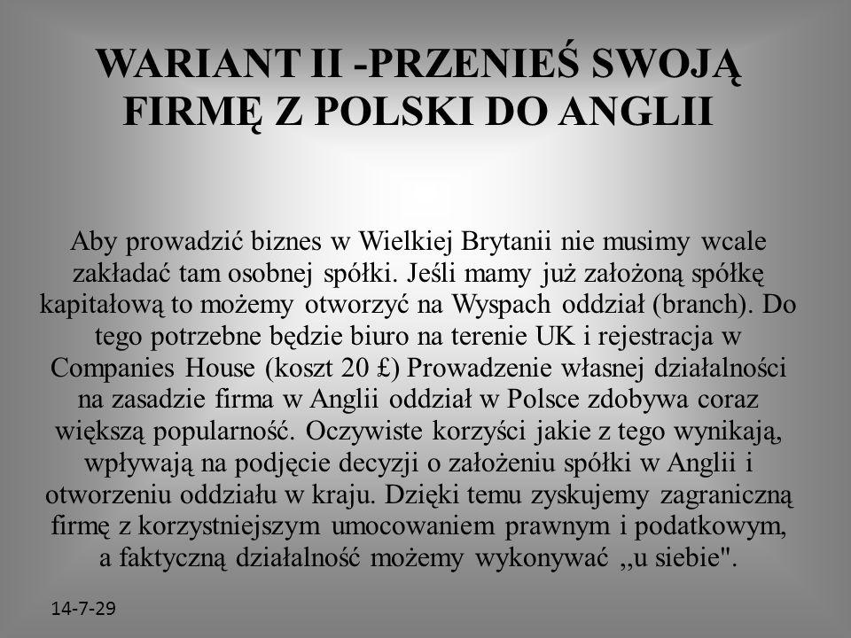 WARIANT II -PRZENIEŚ SWOJĄ FIRMĘ Z POLSKI DO ANGLII