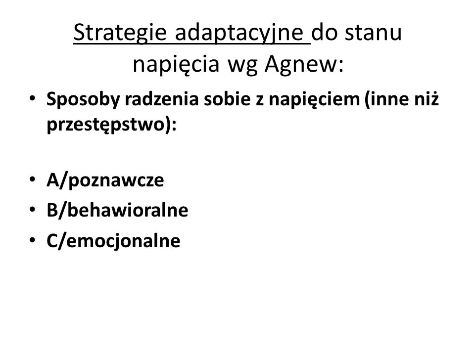 Strategie adaptacyjne do stanu napięcia wg Agnew: