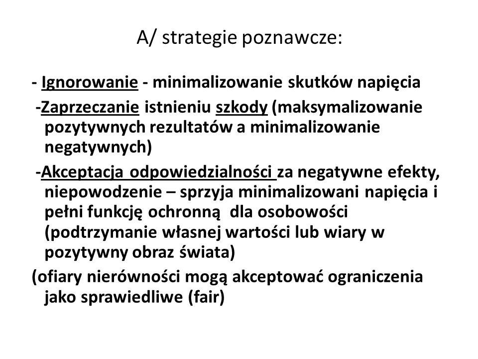 A/ strategie poznawcze: