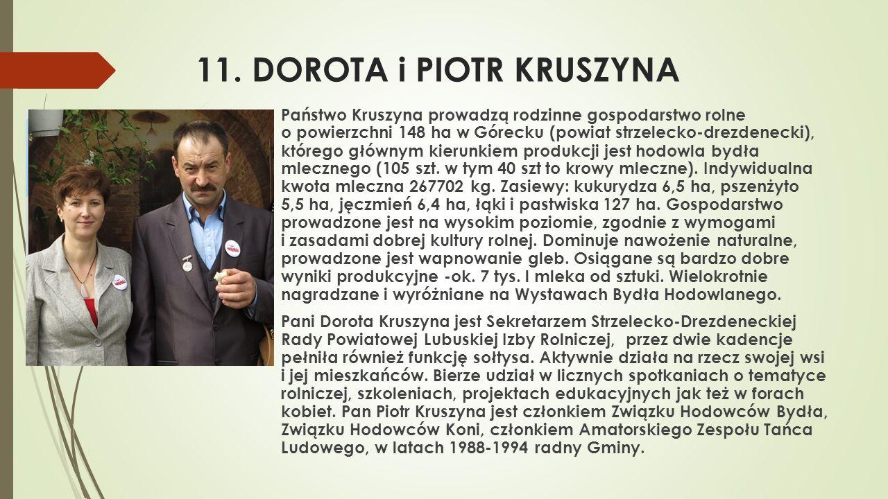 11. DOROTA i PIOTR KRUSZYNA