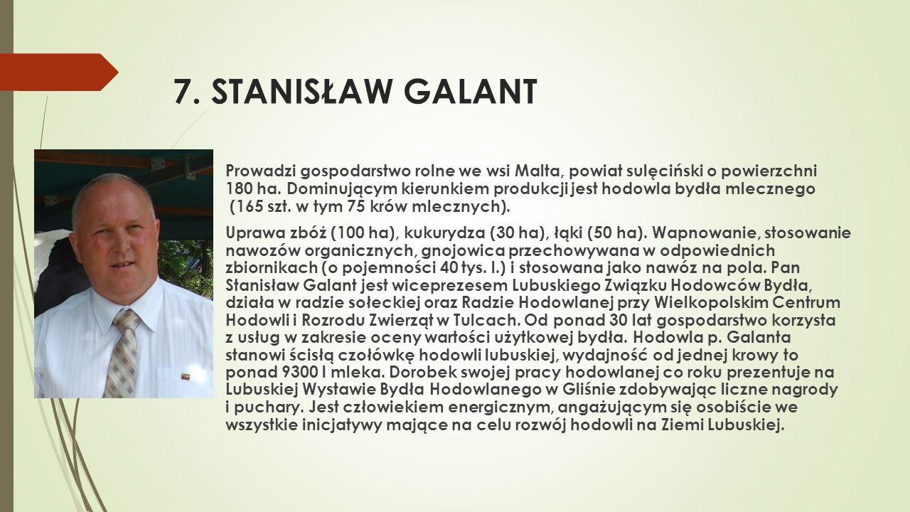 7. STANISŁAW GALANT