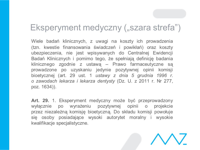 """Eksperyment medyczny (""""szara strefa )"""