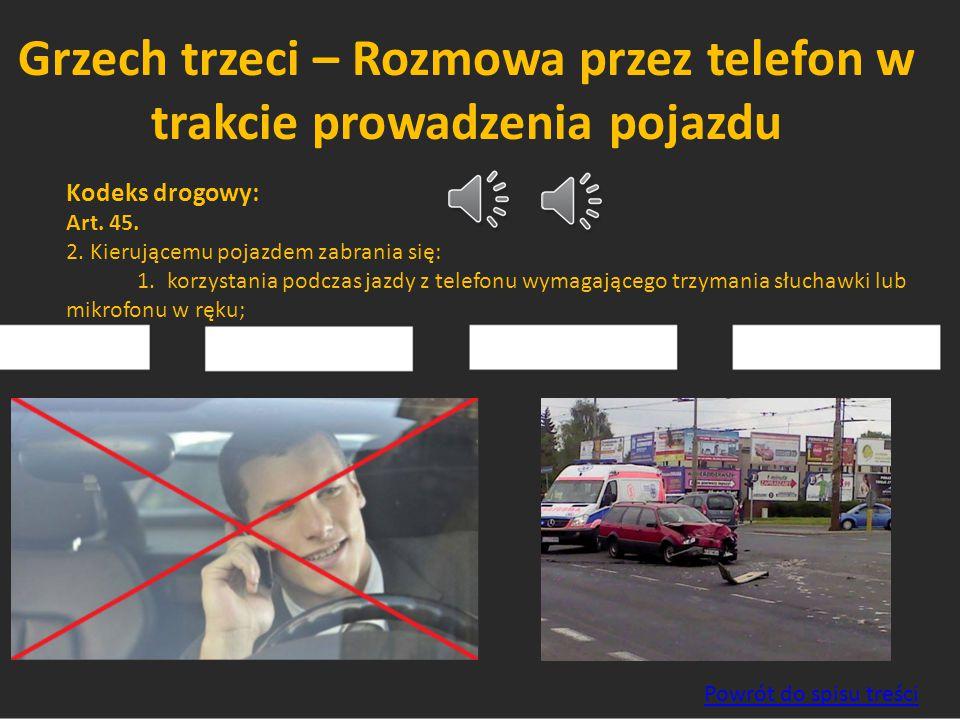 Grzech trzeci – Rozmowa przez telefon w trakcie prowadzenia pojazdu