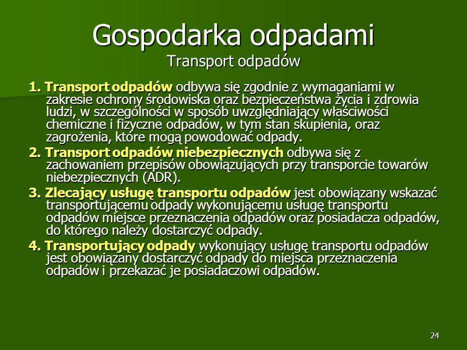 Gospodarka odpadami Transport odpadów