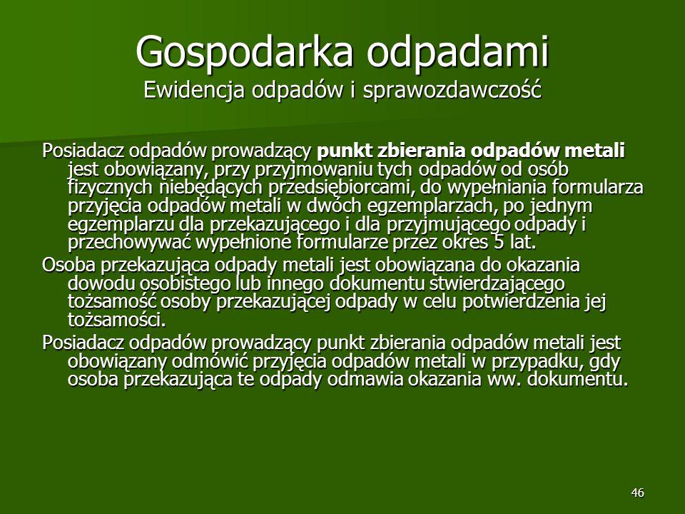 Gospodarka odpadami Ewidencja odpadów i sprawozdawczość